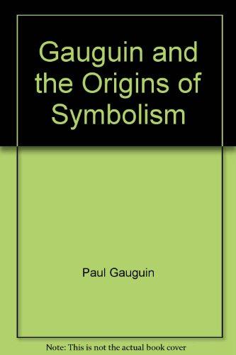 9788496233133: Gauguin and the Origins of Symbolism