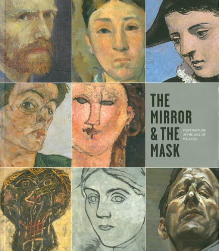 9788496233430: The Mirror & the Mask: Portraiture in the Age of Picasso