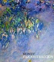 9788496233874: Monet y la abstraccion
