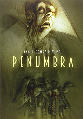 PENUMBRA: ANGEL GOMEZ RIVERO