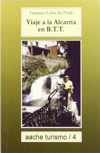 9788496236066: Viaje a la Alcarria en B.T.T