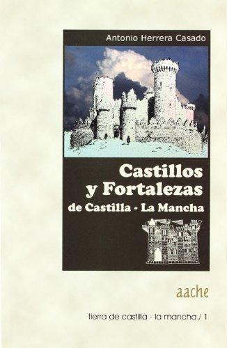 9788496236882: castillos_y_fortalezas_de_castilla_la_mancha