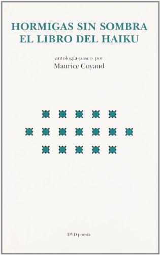9788496238275: Hormigas sin sombras el libro del haiku