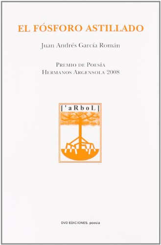 9788496238800: Fosforo astillado, el (Poesia (dvd))