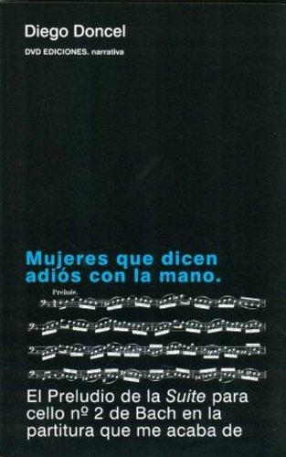 9788496238992: Mujeres que dicen adios con la mano (Cinco Elementos (dvd))