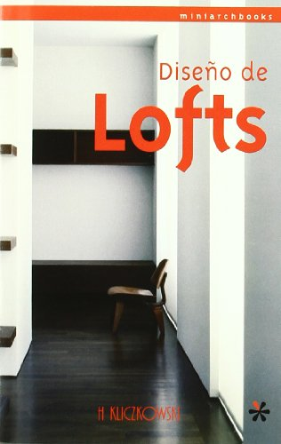 9788496241961: Diseno De Lofts (Spanish Edition)