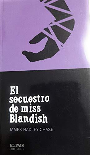 9788496246720: El Secuestro de Miss Blandish