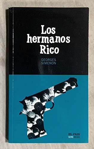 9788496246751: Los Hermanos Rico (Serie Negra)