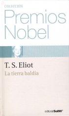 9788496247017: Coleccion Premios Nobel T. S. Eliot L Tierra Baldia (22)