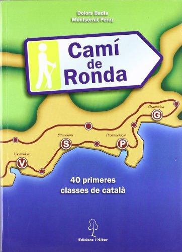 9788496248533: Cami De Ronda - 40 Primeres Classes De Catala