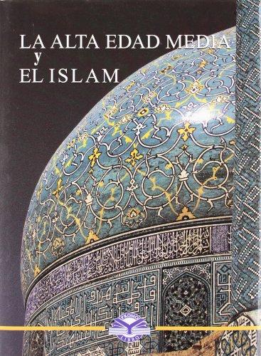 9788496249158: La Alta Edad Media Y El Islam/the High Middle Age And Islam (Spanish Edition)