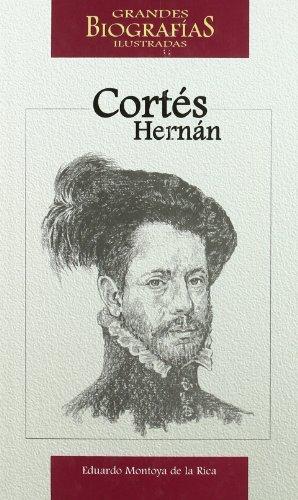 9788496249769: Hernan Cortes (Grades Biografias Ilustradas) (Spanish Edition)