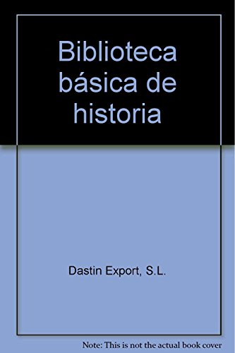 Biblioteca b?sica de historia: S.L. Dastin Export