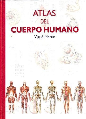 9788496250406: Atlas Del Cuerpo Humano