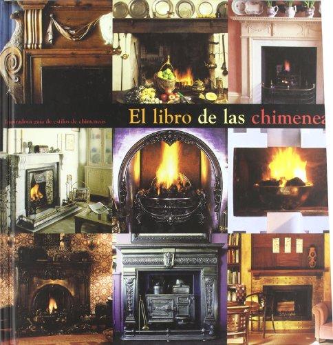 9788496252073: Libro de las chimeneas, el