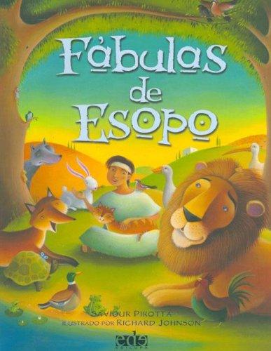 Fabulas de Esopo/ Fables of Aesop (Spanish: Saviour Pirotta