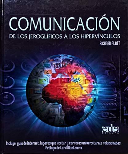 9788496252783: Comunicacion/ Communication: De Los Jeroglificos a Los Hipervinculos (Spanish Edition)