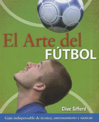9788496252899: Arte del Futbol