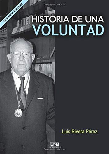 9788496257382: Historia de una voluntad.(Versión Nueva): Vivencias de un medico (Spanish Edition)