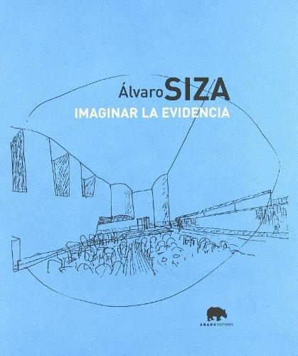 9788496258006: Imaginar La Evidencia Abada (Lecturas de arquitectura)