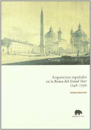 9788496258044: Arquitectos Espanoles En La Roma del