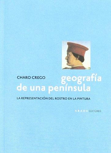 9788496258303: Geografia De Una Peninsula (Lecturas de Historia del Arte)