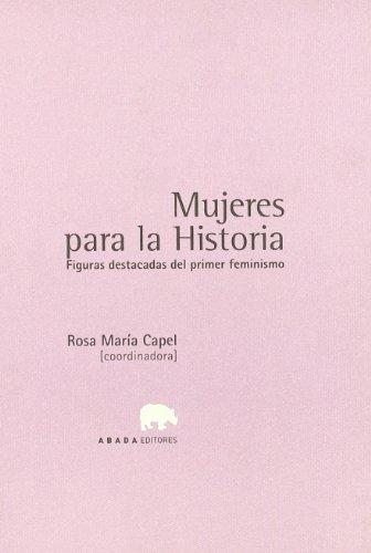 9788496258327: Mujeres Para La Historia (LECTURAS DE HISTORIA)