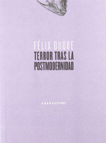 Terror tras la postmodernidad.: Duque Pajuelo, Félix.