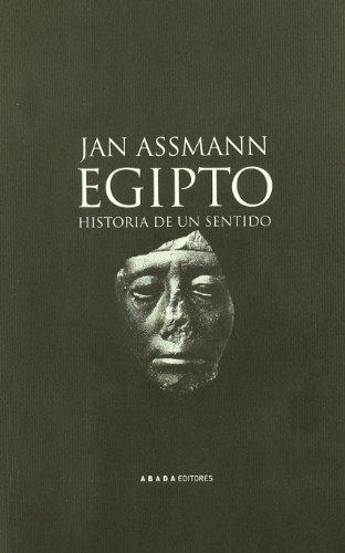 9788496258457: Egipto Historia De Un Sentido (LECTURAS DE HISTORIA)