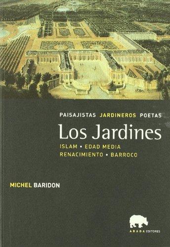 9788496258495: Jardines,Los Islam Edad Media Renacimiento Barroco