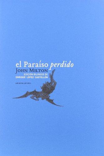 El paraíso perdido: Milton, John, López Castellón, Enrique, tr.