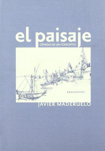 9788496258563: Paisaje, El. Genesis De Un Concepto
