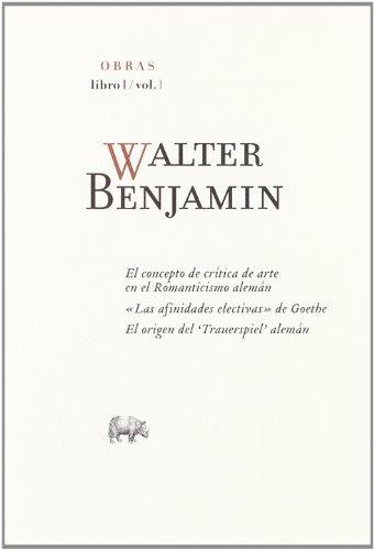 9788496258594: Obras: Walter Benjamin O.C Libro I/Vol.I: Libro I-1