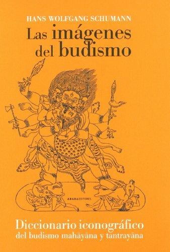 9788496258723: Imagenes Del Budismo,Las (Referencias de Religión)