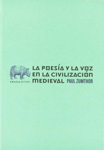 9788496258747: Poesia Y La Voz En La Civilizacio (LECTURAS DE TEORÍA LITERARIA)