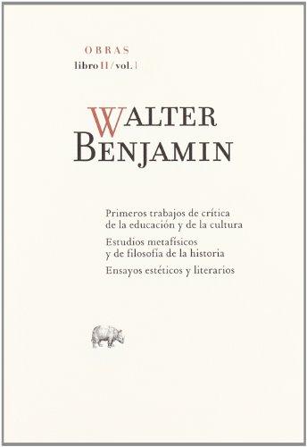 9788496258914: Obras: Walter Benjamin O.C Libro Ii/Vol.: Libro II-1