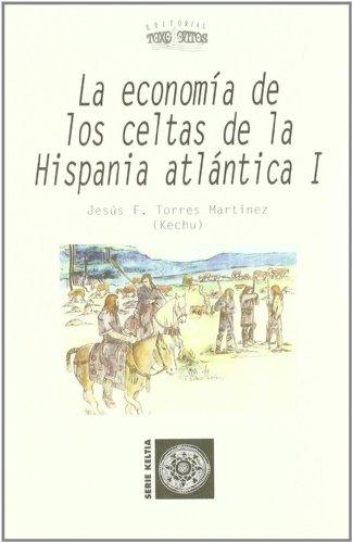 9788496259058: La economia de los celtas de la hispania atlantica I
