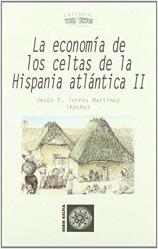 9788496259485: Economía de los celtas de la Hispania atlántica - Volumen II