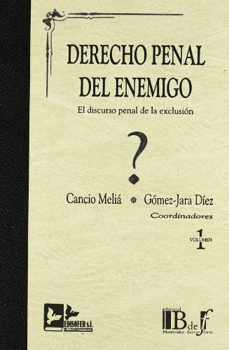 9788496261280: DERECHO PENAL DEL ENEMIGO. 2 TOMOS