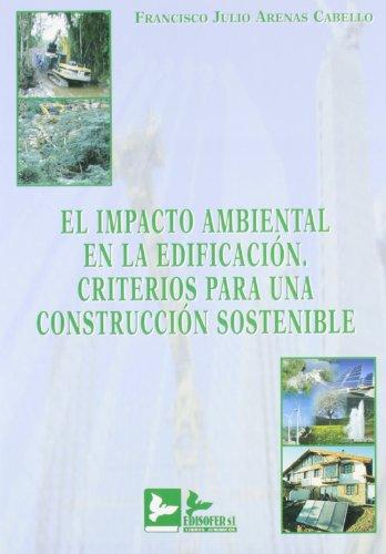 9788496261365: Impacto ambiental en la edificacion criterios para una