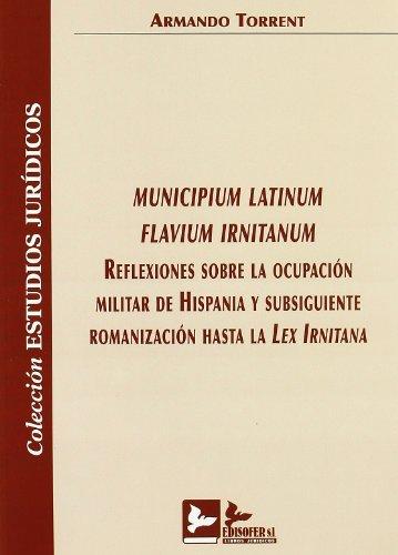 MUNICIPIUM LATINUM FLAVIUM IRNITANUM: ARMANDO TORRENT