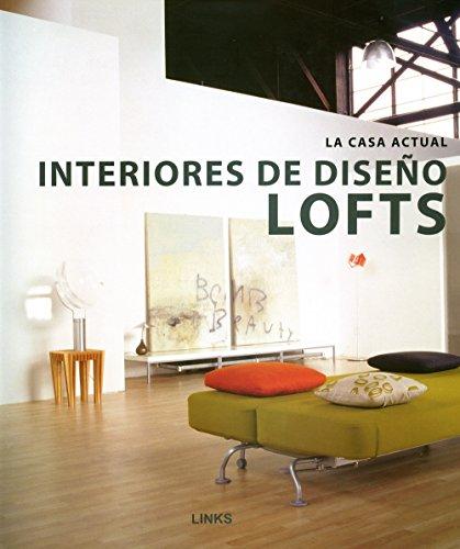 Interiores de diseÑo lofts: Broto I Comerma, Carles