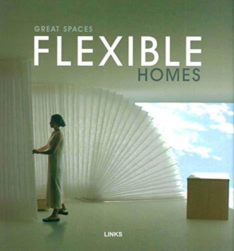 9788496263543: Great Spaces: Flexible Homes
