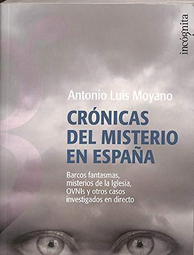 9788496280908: Cronicas Del Misterio En Espa±a