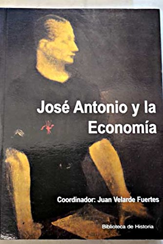 9788496281103: José Antonio y la economia