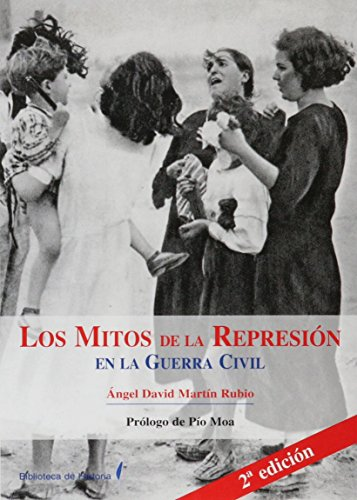 9788496281202: Mitos de la represion en la Guerra civil, los