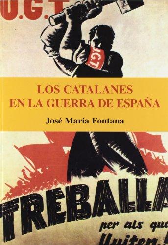 9788496281271: Catalanes En La Guerra De España, Los