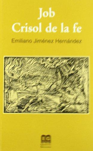 9788496281622: Job. Crisol De La Fe (2ª Edicion)