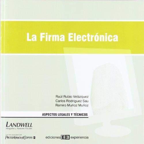 9788496283077: La firma electrónica. aspectos legales y técnicos