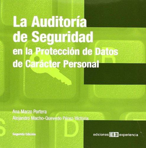 9788496283787: Auditoria De Seguridad En La Proteccion De Datos De Caracter